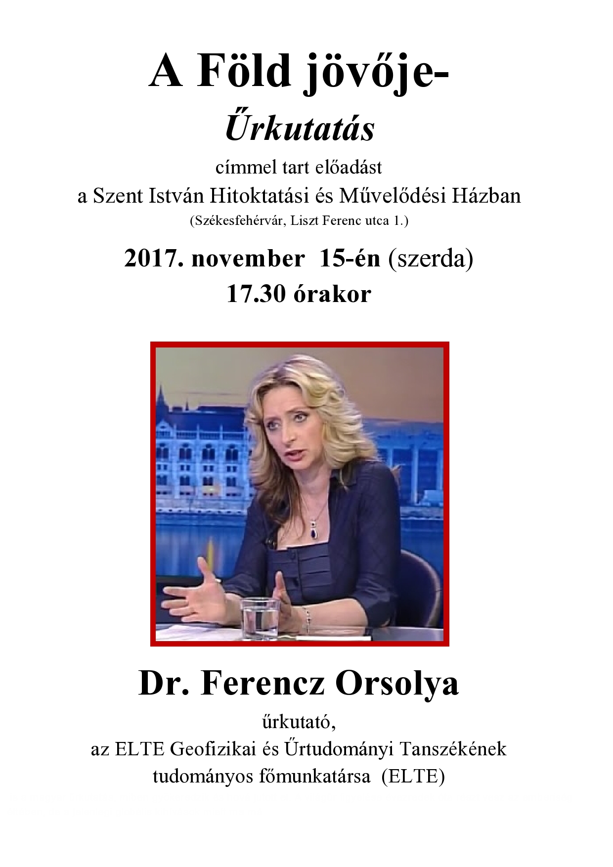http://szentistvanmuvelodesihaz.hu/wp-content/uploads/2017/06/Dr.-Ferencz-Orsolya-el%C5%91ad%C3%A1sa.jpg